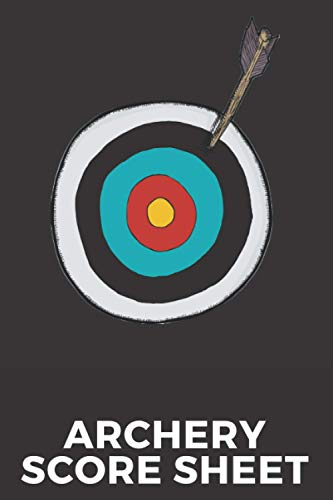 Archery Score Sheet: Score Cards for Tournaments, Competitions, Practice journal